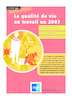 La qualité de vie au travail en 2007 ( par le réseau ANACT) - URL
