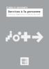 Etudes et documents de l'ANACT : Les services à la personne (mai 2008) - URL