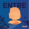 Louie Média. Entre (Episode 1-Episode 6) - URL