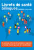 INPES. Dépliant de présentation des livrets de santé bilingues (PDF, 445 Ko) - URL