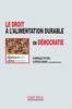 Bibliothèque numérique Champ social (Accès abonné). D. Paturel et P. N'Diaye (2020). Le droit à l'alimentation durable en démocratie - URL